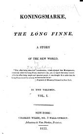 Koningsmarke, the Long Finne: A Story of the New World..