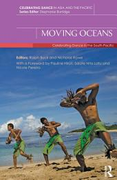 Moving Oceans: Celebrating Dance in the South Pacific