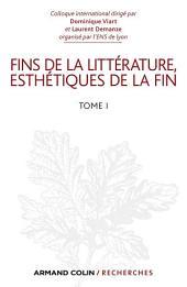 Fins de la littérature, esthétiques de la fin: Volume1