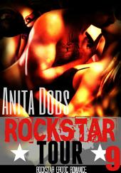 Rockstar Tour (Rockstar Erotic Romance #9): The Rockstar and the Virgin