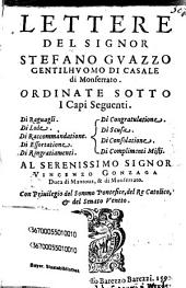 Lettere del Signor Stefano Guazzo: ordinate sotto i capi seguenti