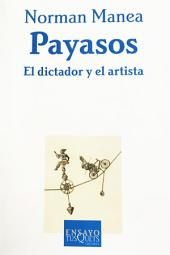 Payasos: El dictador y el artista