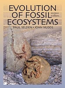 Evolution of Fossil Ecosystems  Second Edition