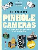 Build Your Own Pinhole Camera