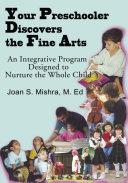 Your Preschooler Discovers the Fine Arts