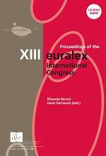 Proceedings of the XIII EURALEX International Congress