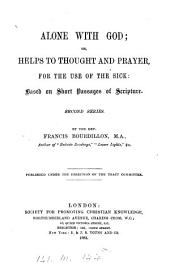 Alone with God: or, Helps to thought and prayer: Volume 2