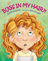 Bugs in My Hair?!