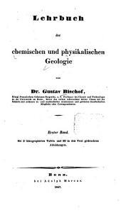 Lehrbuch der chemischen und physikalischen Geologie: Band 1