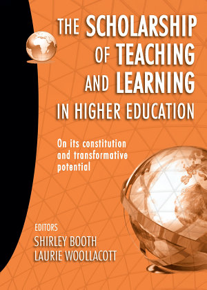The Scholarship of Teaching and Learning in Higher Education PDF
