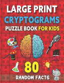 Large Print Cryptograms Puzzle Book For Kids