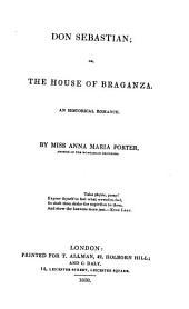 Don Sebastian; or, The house of Braganza
