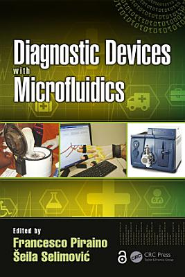 Diagnostic Devices with Microfluidics