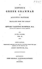 A Copious Greek Grammar: Volume 2