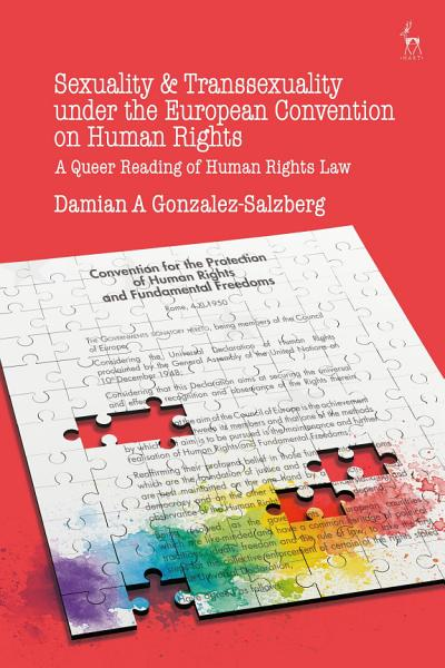 Sexuality and Transsexuality Under the European Convention on Human Rights PDF