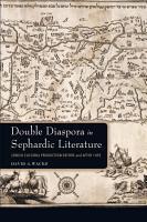 Double Diaspora in Sephardic Literature PDF
