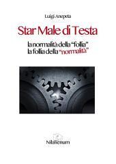 Star Male di Testa