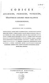 Codices arabicos, persicos, turcicos, bibliothecae Caesareo-regio-palatinae Vindobonensis