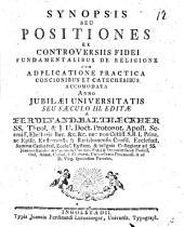 Synopsis seu positiones ex controversiis fidei fundamentalibus de religione