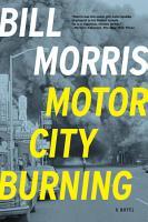 Motor City Burning  A Novel PDF