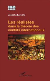 Les réalistes dans la théorie des conflits internationaux