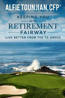 Keeping You on the Retirement Fairway