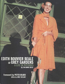 Edith Bouvier Beale of Grey Gardens