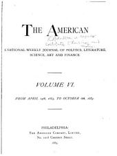 The American: A National Journal, Volumes 6-7