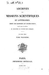 Archives des missions scientifiques et littéraires: choix de rapports et instructions, Volume3