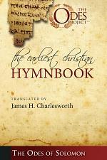 The Earliest Christian Hymnbook