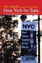 New York for Sale: Community Planning Confronts Global Real Estate