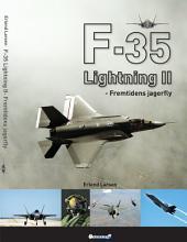F-35 Lightning II: Fremtidens fly