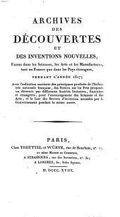 Archives des découvertes et des inventions nouvelles, faites dans les sciences, les arts et les manufactures, tant en France que dans les pays étrangers