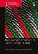 The Routledge Handbook of Critical Finance Studies PDF