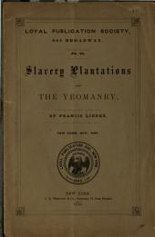 Slavery, Plantations and the Yeomanry