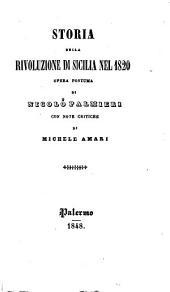 Storia della rivoluzione di Sicilia nel 1820: opera postuma