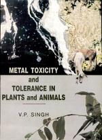 Metal Toxicity and Tolerance in Plants and Animals