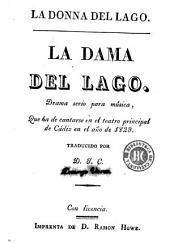 La Donna del lago: drama serio para música, que ha de cantarse en el Teatro Principal de Cádiz en el año de 1829
