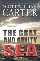 The Gray and Guilty Sea: An Oregon Coast Mystery