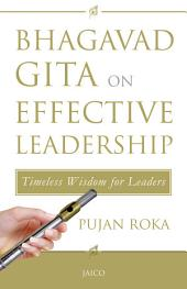 Bhagavad Gita on Effective Leadership