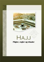 Hajj - pligter, regler og ritualer