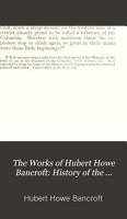History of the northwest coast  1884 86 PDF