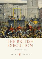 The British Execution: 1500–1964
