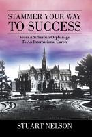 Stammer Your Way to Success PDF