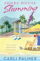 Download Shore House Slumming Book