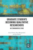 Graduate Students Becoming Qualitative Researchers PDF