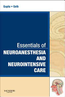 Essentials of Neuroanesthesia and Neurointensive Care PDF