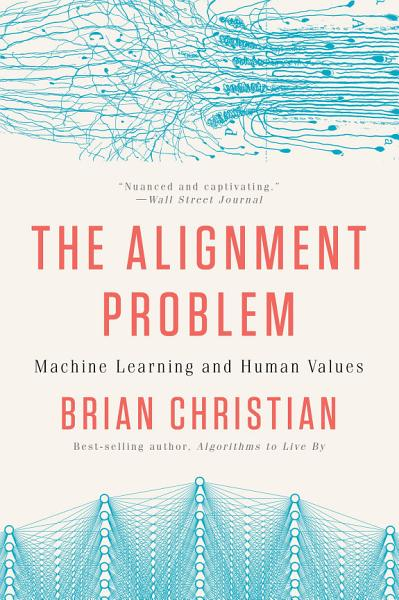 Download The Alignment Problem  Machine Learning and Human Values Book