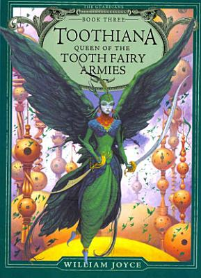 Toothiana  Queen of the Tooth Fairy Armies