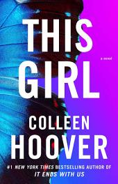 This Girl: A Novel